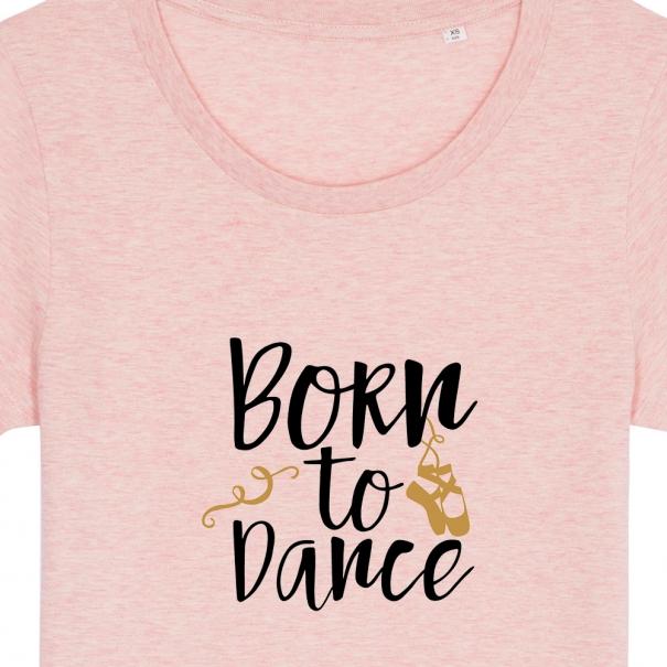 Tricouri personalizate cu mesaj born to dance