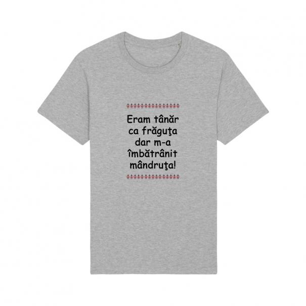Tricouri personalizate cu mesaj eram tanar ca fraguta