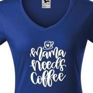 Tricouri personalizate cu mesaj mama needs coffee