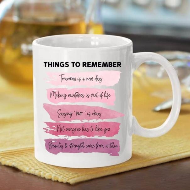 Cana personalizata cu mesaj things to remember