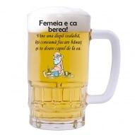 Halba personalizata cu mesaj femeia e ca berea