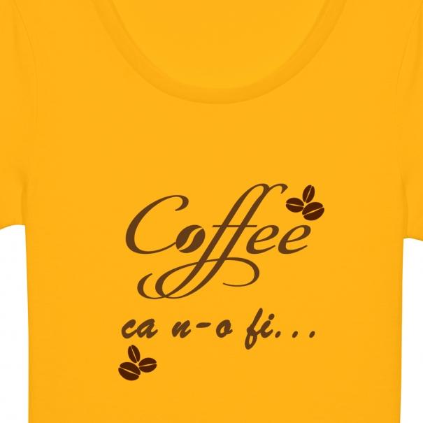 Tricouri personalizate cu mesaj coffee