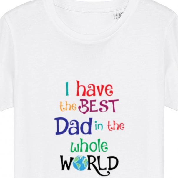Tricouri personalizate cu mesaj i have de best dad