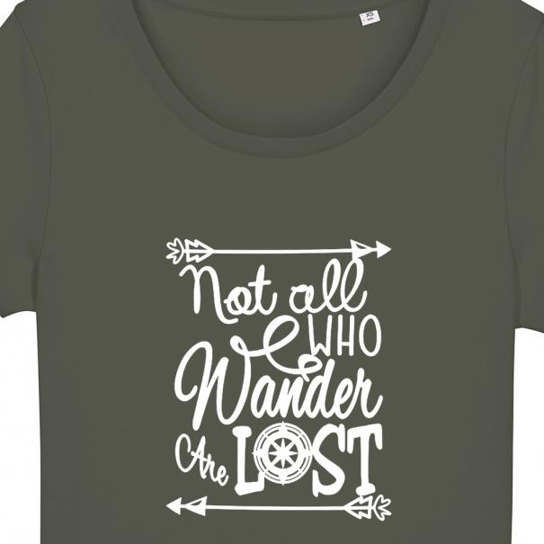 Tricouri personalizate cu mesaj not all who wander