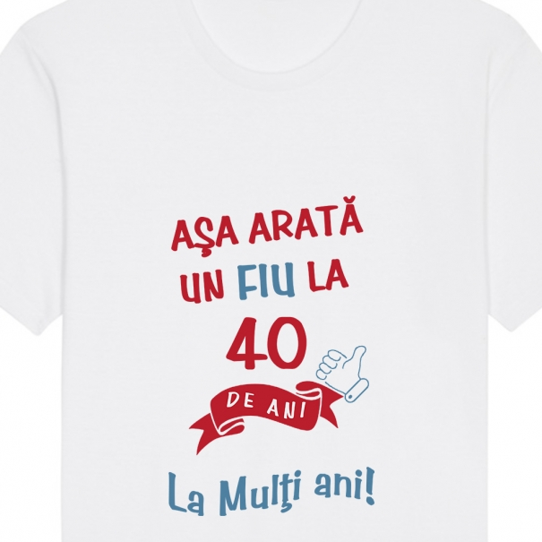 Tricouri personalizate cu mesaj asa arata un fiu