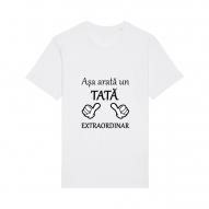 Tricouri personalizate cu mesaj asa arata un tata extraordinar