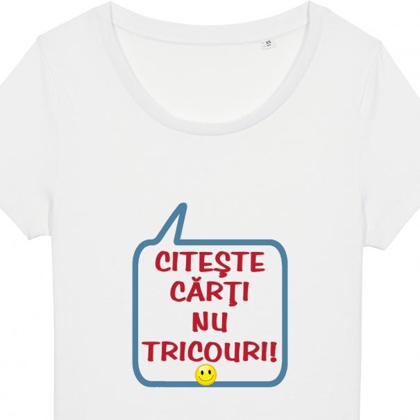 Tricouri personalizate cu mesaj citeste carti nu tricouri