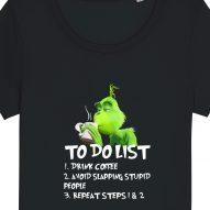 Tricouri personalizate de Craciun cu mesaj drink coffee grinch