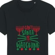 Tricouri personalizate de Craciun cu mesaj santa is watching